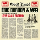 Love Is All Around/Eric Burdon & War