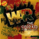 The Cisco Kid and Other Hits/War