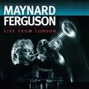 Live from London (Live at Ronnie Scott's Jazz Club, 1994)/Maynard Ferguson