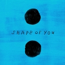 Shape of You (Galantis Remix)/Ed Sheeran, Galantis