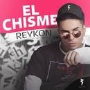 El Chisme/Reykon