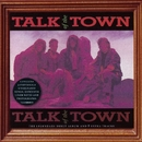Talk of the Town/Talk Of The Town