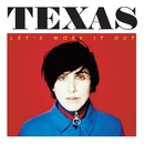 Let's Work It Out/Texas