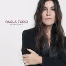 Fatti bella per te/Paola Turci
