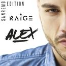 Alex - Sanremo Edition/Raige