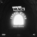 Tunnel Vision/Kodak Black