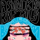 Bubblegum (feat. Avelino)/Ashnikko x Raf Riley