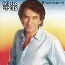 Amaneciendo En Ti/José Luis Perales