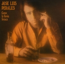 Como La Lluvia Fresca/José Luis Perales