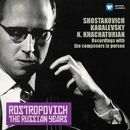 Shostakovich, Kabalevsky & Khachaturian, Karen: Cello Sonatas (The Russian Years)/Mstislav Rostropovich