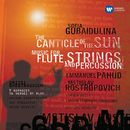 Gubaidulina: The Canticle of the Sun - Shostakovich: 7 Romances on Verses by Alexander Blok/Mstislav Rostropovich
