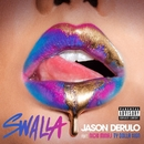 Swalla (feat. Nicki Minaj & Ty Dolla $ign)/Jason Derulo
