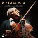 Rostropovich - Cellist of the Century/Mstislav Rostropovich