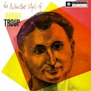 The Distinctive Style of Bobby Troup (2013 Remastered Version)/Bobby Troup