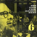 The View from Jazzbo's Head (2014 Remastered Version)/The Six