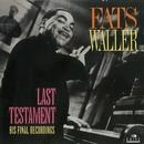 Last Testament: His Final Recordings/Fats waller