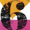 The Six (feat. Bob Wilber, Johnny Glasel, Sonny Truitt, Bob Hammer, Bill Britto & Eddie Phyfe) [2015 Remastered Version]/The Six