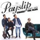 Semangat Yang Hilang (feat. Izo)/Payslip