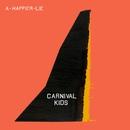 A Happier Lie/Carnival Kids