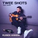 Twee Shots (feat. Keizer)/Ruben Annink