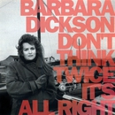 Don't Think Twice It's All Right/Barbara Dickson