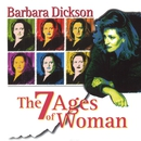 The 7 Ages of Woman/Barbara Dickson