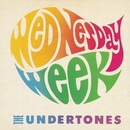 Wednesday Week/The Undertones