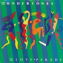 The Love Parade/The Undertones