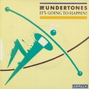 It's Going to Happen!/The Undertones