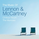The Music of Lennon & McCartney Chillout Album/The Munroes