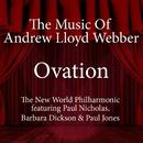 Ovation - The Music of Andrew Lloyd Webber/The New World Philharmonic