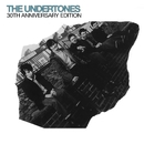 The Undertones (30th Anniversary Edition)/The Undertones