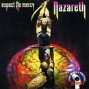 Expect No Mercy/Nazareth