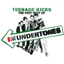 Teenage Kicks - The Very Best of The Undertones/The Undertones