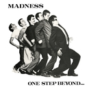 One Step Beyond (35th Anniversary)/MADNESS