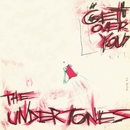 Get Over You/The Undertones