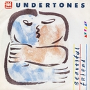 Beautiful Friend/The Undertones