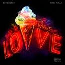 Make Love/Gucci Mane & Nicki Minaj