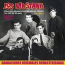 Todas sus grabaciones en Regal, Odeón y La Voz de su Amo (1962 - 1973), Vol. 1/Los Mustang