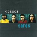 Cares/Gossos