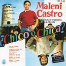 B.S.O. ¿Chico o chica? - 100 Años de Cine Español/Maleni Castro