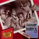 Héroes de los 80. Y será... (Remasterizado 2016)/Los Mammy Daddy's