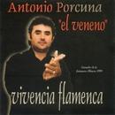 """Vivencia flamenca/Antonio Porcuna """"El Veneno"""""""