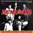 Todas sus grabaciones en Regal, Odeón y La Voz de su Amo (1962 - 1973), Vol. 2/Los Mustang