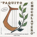 Paquito Chocolatero. La música de Gustavo Pascual Falcó/Varios Artistas