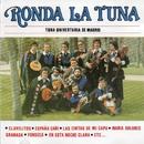 Ronda la tuna (2016 Remasterizado)/Tuna Universitaria de Madrid