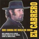 Que corra de boca en boca (Remasterizado 2016)/El Cabrero
