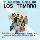 14 Éxitos d'Oro (Remasterizado 2016)/Los Tamara
