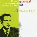 Historia de la tonadilla, la copla y el cuplé, Vol. 1/Angelillo