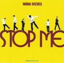 STOP ME/ノーナ・リーヴス